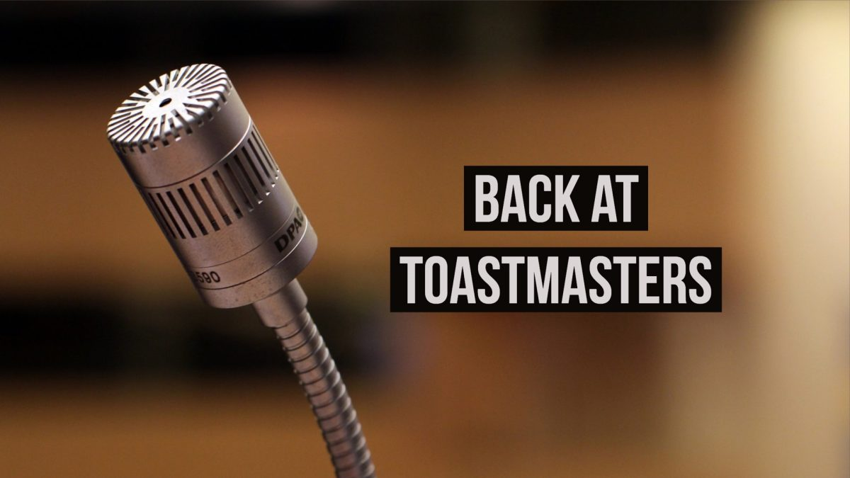 Back at Toastmasters